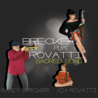 Brecker Plays Rovatti Sacred Bond
